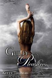 Guilty Pleasures: dark erotica