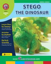 Stego the Dinosaur Gr. K-2