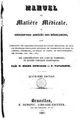 Manuel de matière médicale ou Description abrégée des médicamens avec l'indication des caractères botaniques des plantes médicinales...