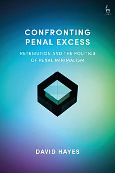 Confronting Penal Excess PDF