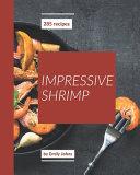 285 Impressive Shrimp Recipes