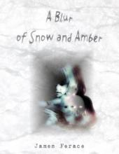 A Blur of Snow and Amber