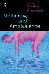 Mothering And Ambivalence Book PDF