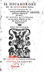 Il Decamerone di M. Giouanni Boccaccio emendato secondo gli antichi essemplari ...