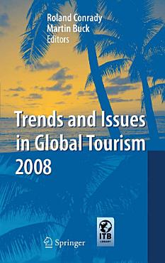 Trends and Issues in Global Tourism 2008 PDF