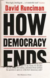 How Democracy Ends Book PDF