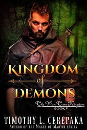 Kingdom of Demons (epic fantasy/sword and sorcery)