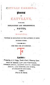 Catulli Carmina. Poems of Catullus, with some explanatory and philosophical notes, and several odes [chiefly in Latin] written in imitation of this author in more modern times. [Edited by Abraham John Valpy?]