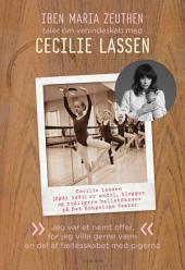 Cecilie Lassen: Jeg var et nemt offer, for jeg ville gerne være en del af fælleskabet med pigerne