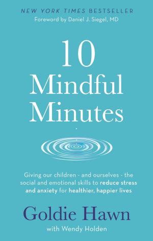 10 Mindful Minutes