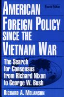 American Foreign Policy Since the Vietnam War PDF