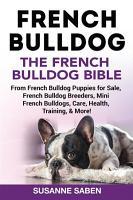 French Bulldog The French Bulldog Bible PDF