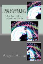 The Latest on consciousness