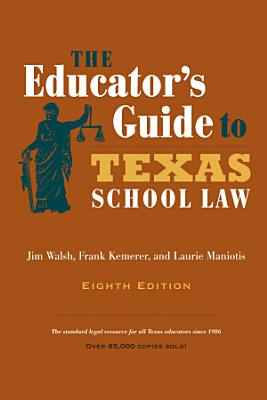 The Educator s Guide to Texas School Law PDF
