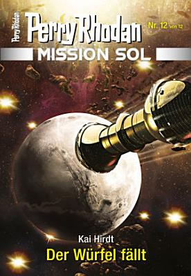 Mission SOL 12  Der W  rfel f  llt PDF