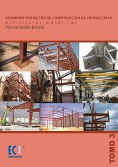 Exámenes resueltos de construcción de estructuras