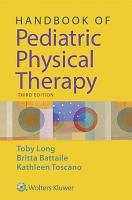 Handbook of Pediatric Physical Therapy PDF