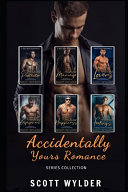 Accidentally Yours Romance Series Collection