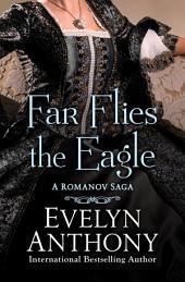 Far Flies the Eagle