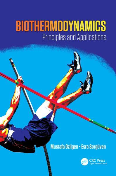 Download Biothermodynamics Book