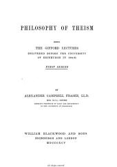 Philosophy of theism. Gifford lects: Volume 1