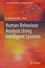 Human Behaviour Analysis Using Intelligent Systems PDF