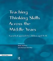 Teaching Thinking Skills across the Middle Years PDF