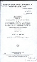 To Review Federal and State Oversight of Child Welfare Programs PDF
