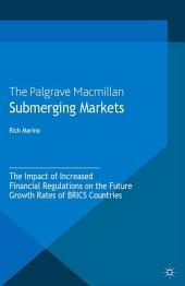 Submerging Markets: The Impact of Increased Financial Regulations on the Future Growth Rates of BRICS Countries