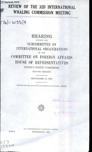 Review of the 32d International Whaling Commission Meeting