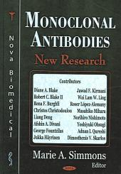 Monoclonal Antibodies: New Research
