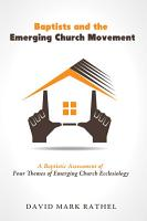 Baptists and the Emerging Church Movement PDF