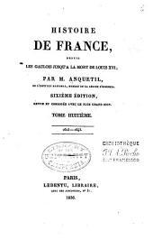 Histoire de France depuis les Gaulois jusqu'a la mort de Louis XVI.