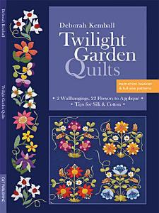 Twilight Garden Quilts PDF