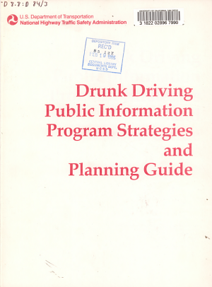 Drunk Driving Public Information Program Strategies and Planning Guide PDF