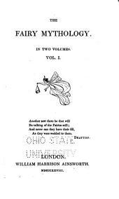 The Fairy Mythology: Volume 1