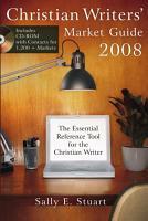 Christian Writers  Market Guide 2008 PDF