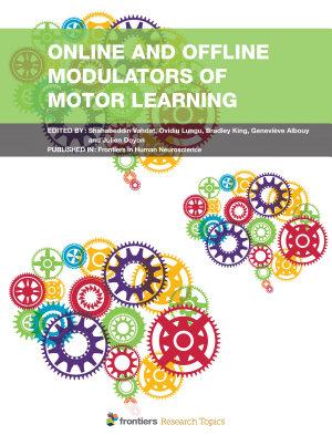 Online and Offline Modulators of Motor Learning