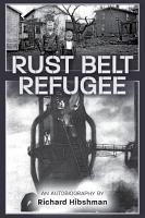 Rust Belt Refugee PDF