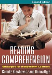 Reading Comprehension, Second Edition: Strategies for Independent Learners, Edition 2
