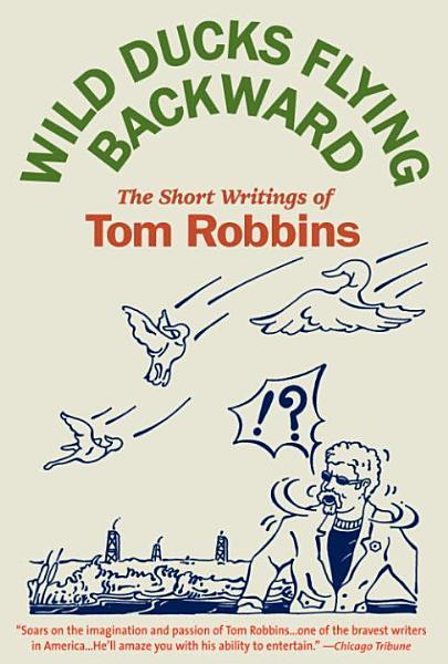 Download Wild Ducks Flying Backward Book