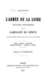 L'armée de la Loire: relation anecdotique de la campagne de 1870-71, d'après de nombreux témoignages oculaires et de nouv. documents ...