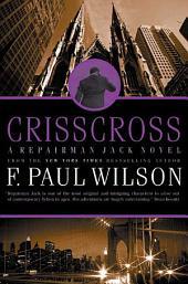 Crisscross: A Repairman Jack Novel