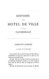 Histoire d'un hôtel de ville et d'une cathédrale