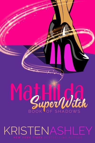Mathilda, SuperWitch