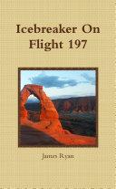 Icebreaker On Flight 197