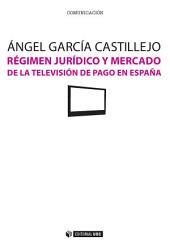 Régimen jurídico y mercado de la televisión de pago en España
