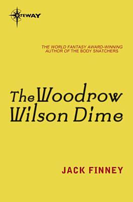 The Woodrow Wilson Dime