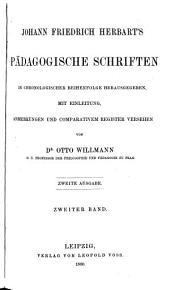 Johann Friedrich Herbart's pädagogische Schriften in chronologischer Reihenfolge herausgegeben: Band 2