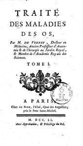 Traité des Maladies des Os: Volume1